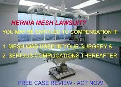 Hernia Mesh Lawsuit or Settlement Claim for complications from Mesh